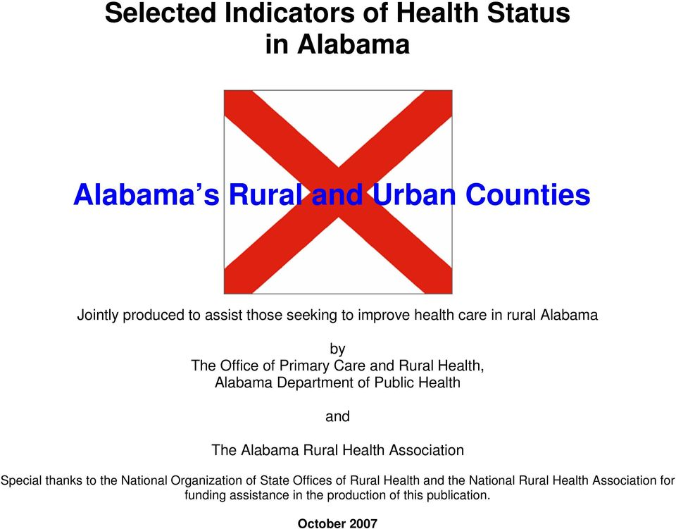 Public Health and The Alabama Rural Health Association Special thanks to the National Organization of State Offices of