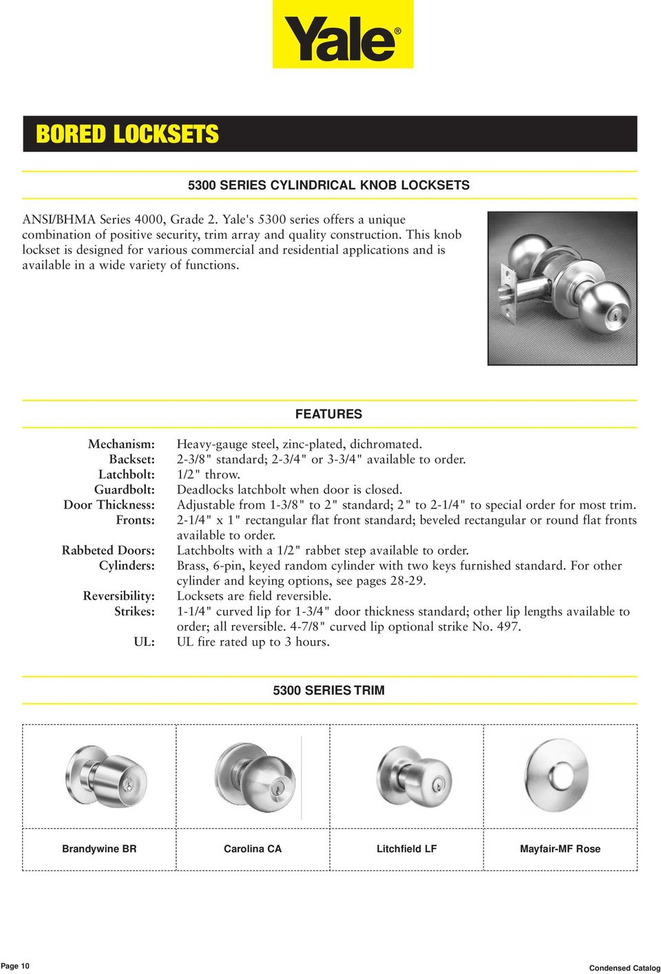 Yale Commercial Locks Hardware Condensed Catalog Exits Door Closer Hampton Nho Features Mechanism Backset Latchbolt Guardbolt Thickness Fronts Rabbeted Doors