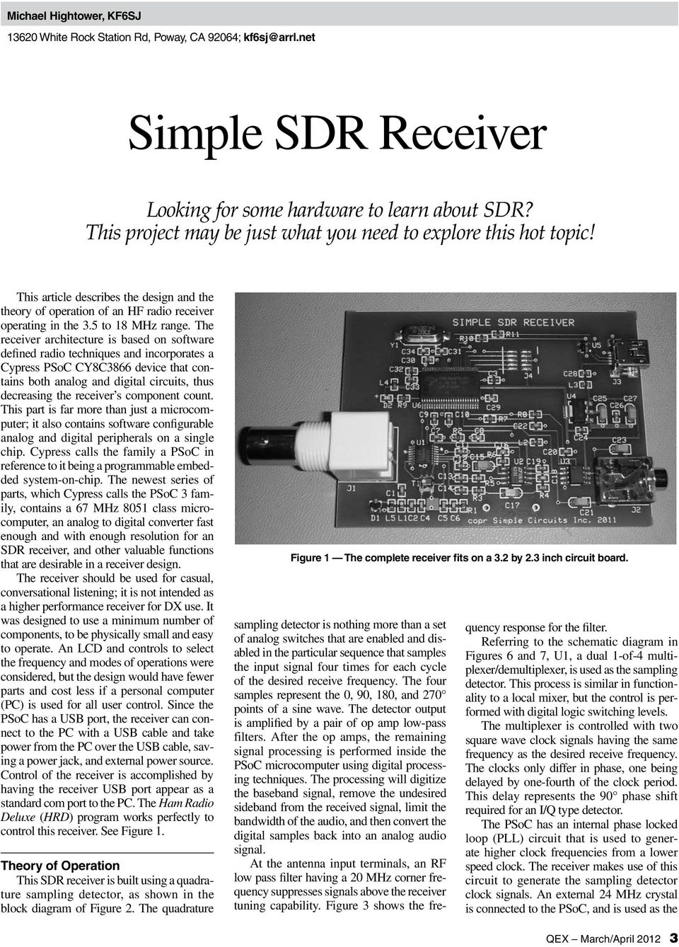 Simple Sdr Receiver Looking For Some Hardware To Learn About Psoc 3 Block Diagram The Architecture Is Based On Software Defined Radio Techniques And Incorporates A Cypress Cy8c3866