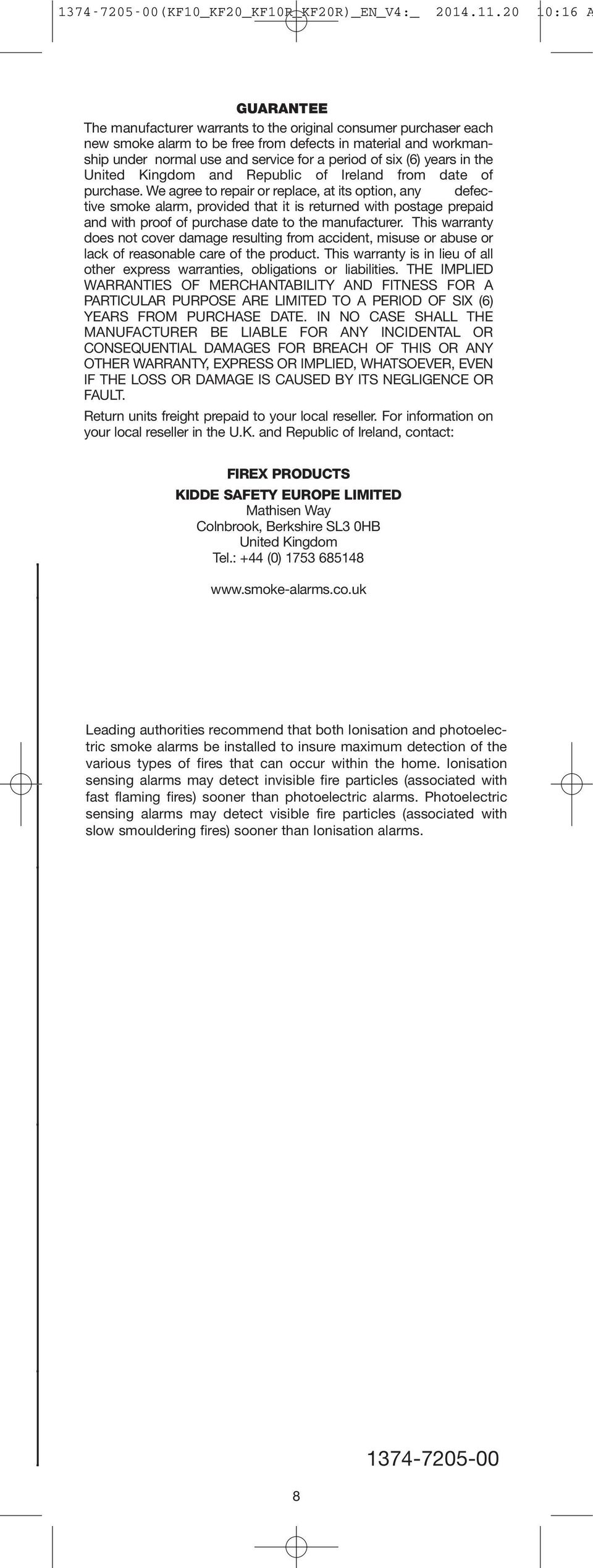 User Guide Please Read And Save Installer Leave This Firex Smoke Detector Wiring Diagram Six 6 Years In The United Kingdom Republic Of Ireland From Date