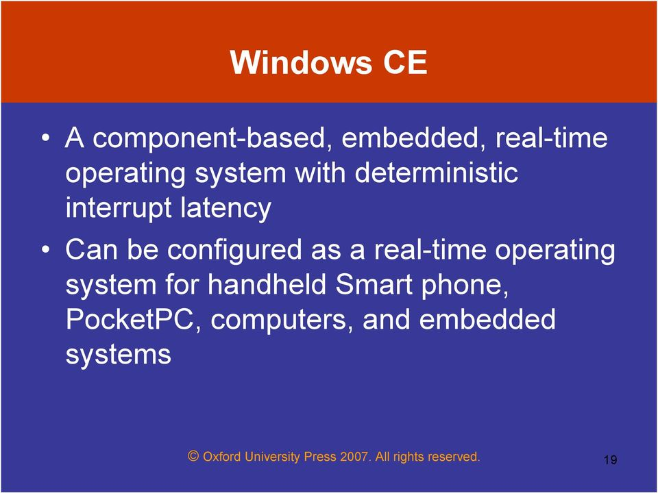 real-time operating system for handheld Smart phone, PocketPC,