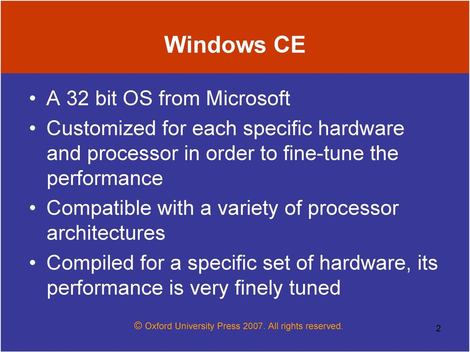of processor architectures Compiled for a specific set of hardware, its