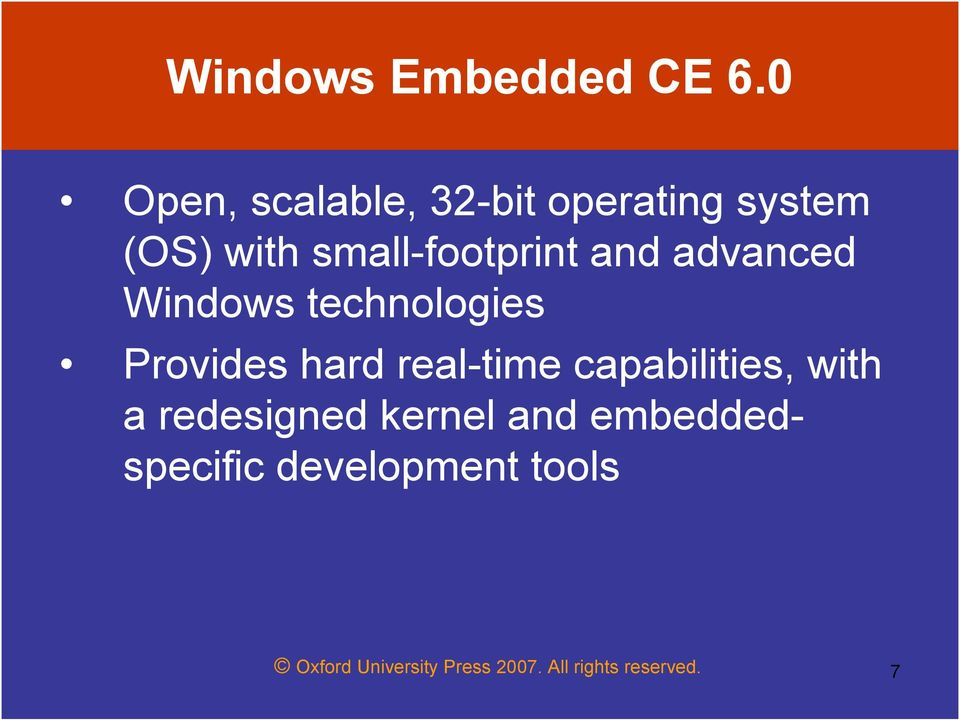 and advanced Windows technologies Provides hard real-time