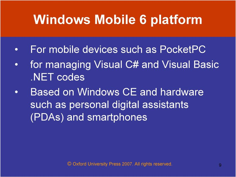 NET codes Based on Windows CE and hardware such as personal