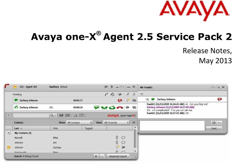 Avaya one-x Agent 2 5 Service Pack 2  Release Notes, May PDF