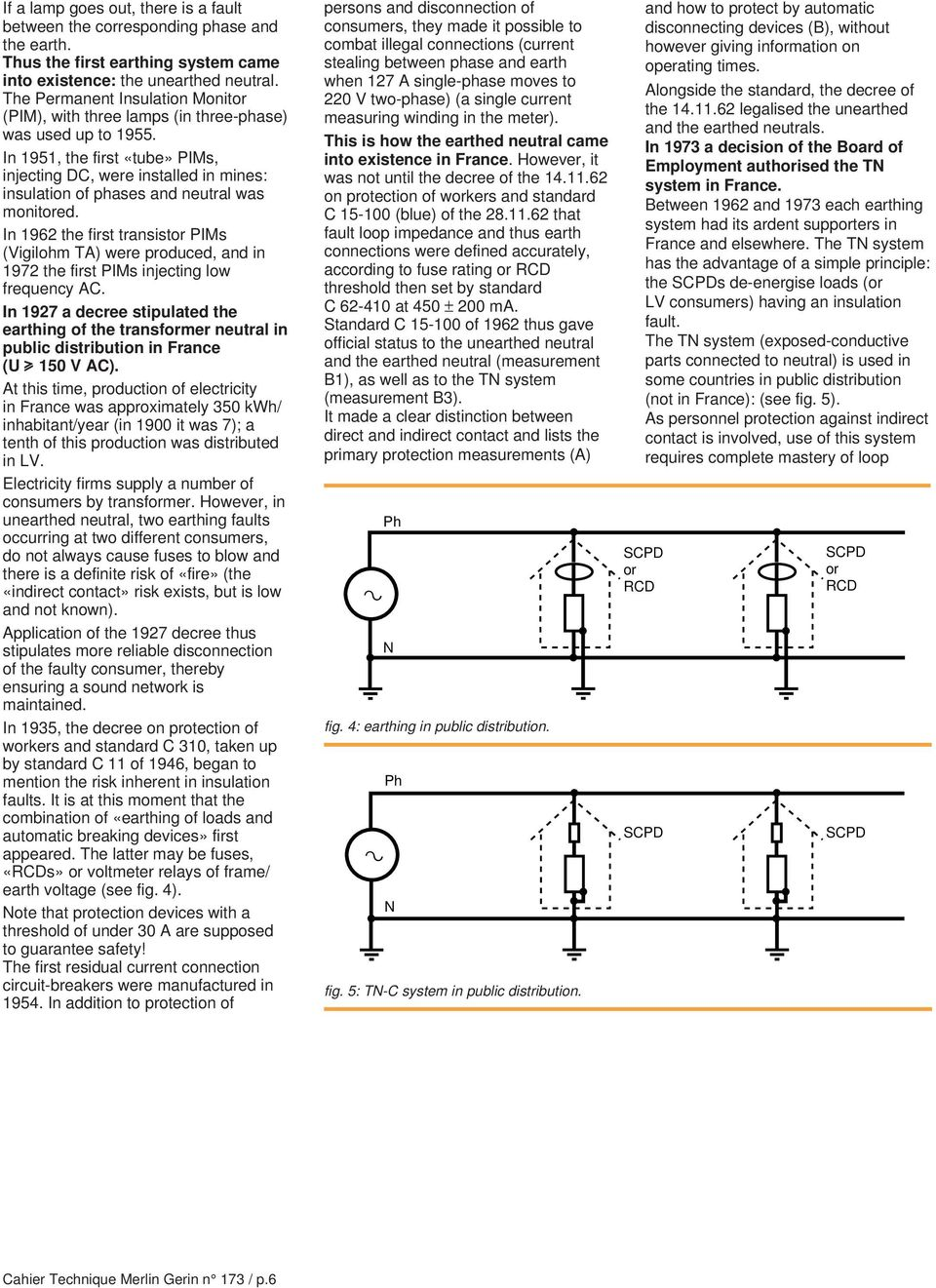 N 173 Earthing Systems Worldwide And Evolutions Bernard Lacroix Gcse Physics How Does A Circuit Breaker Work What Is An Mcb In 1951 The First Tube Pims Injecting Dc Were Installed