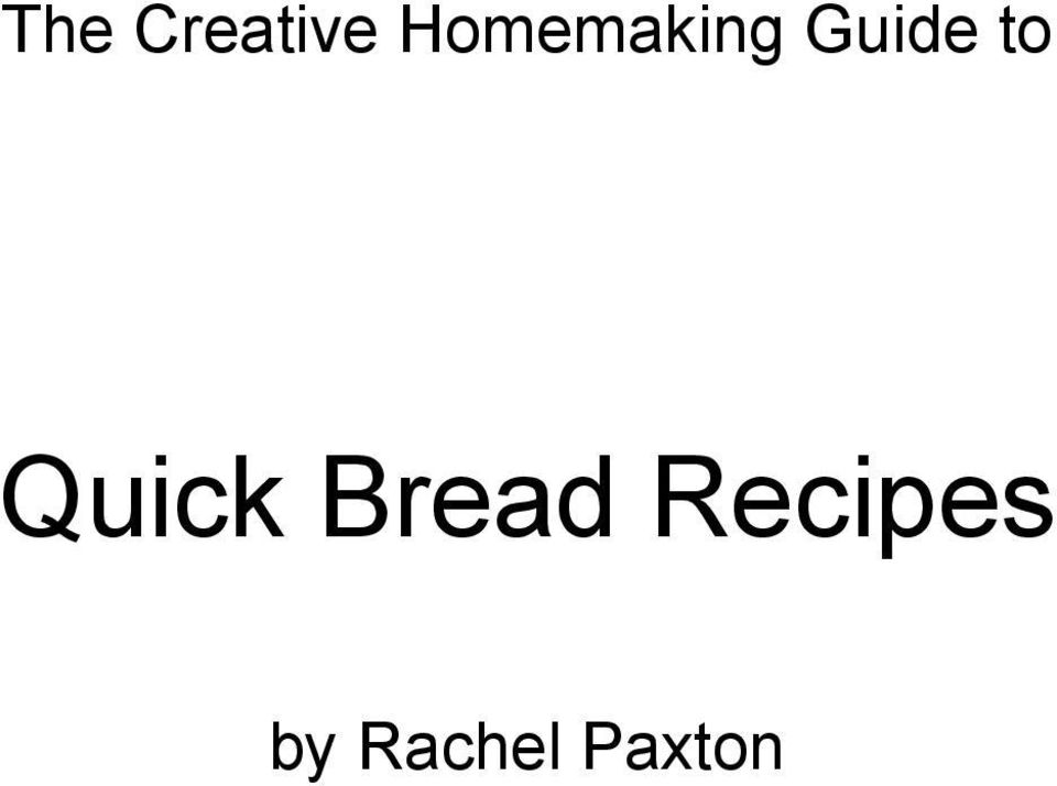to Quick Bread