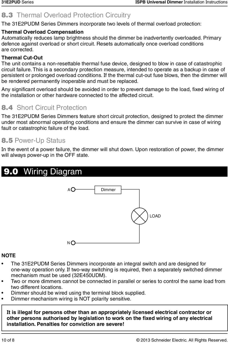 Universal Dimmer 31e2pud Series Push Button Installation Led Rocker Switch Wiring Diagram 10 0 10v Thermal Cut Out The Unit Contains A Non Resettable Fuse Device Designed 11 100 Electrical Specifications