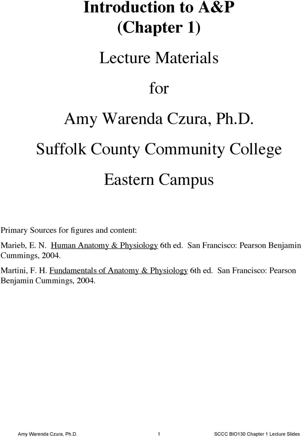 Introduction to A&P (Chapter 1) Lecture Materials for Amy Warenda ...