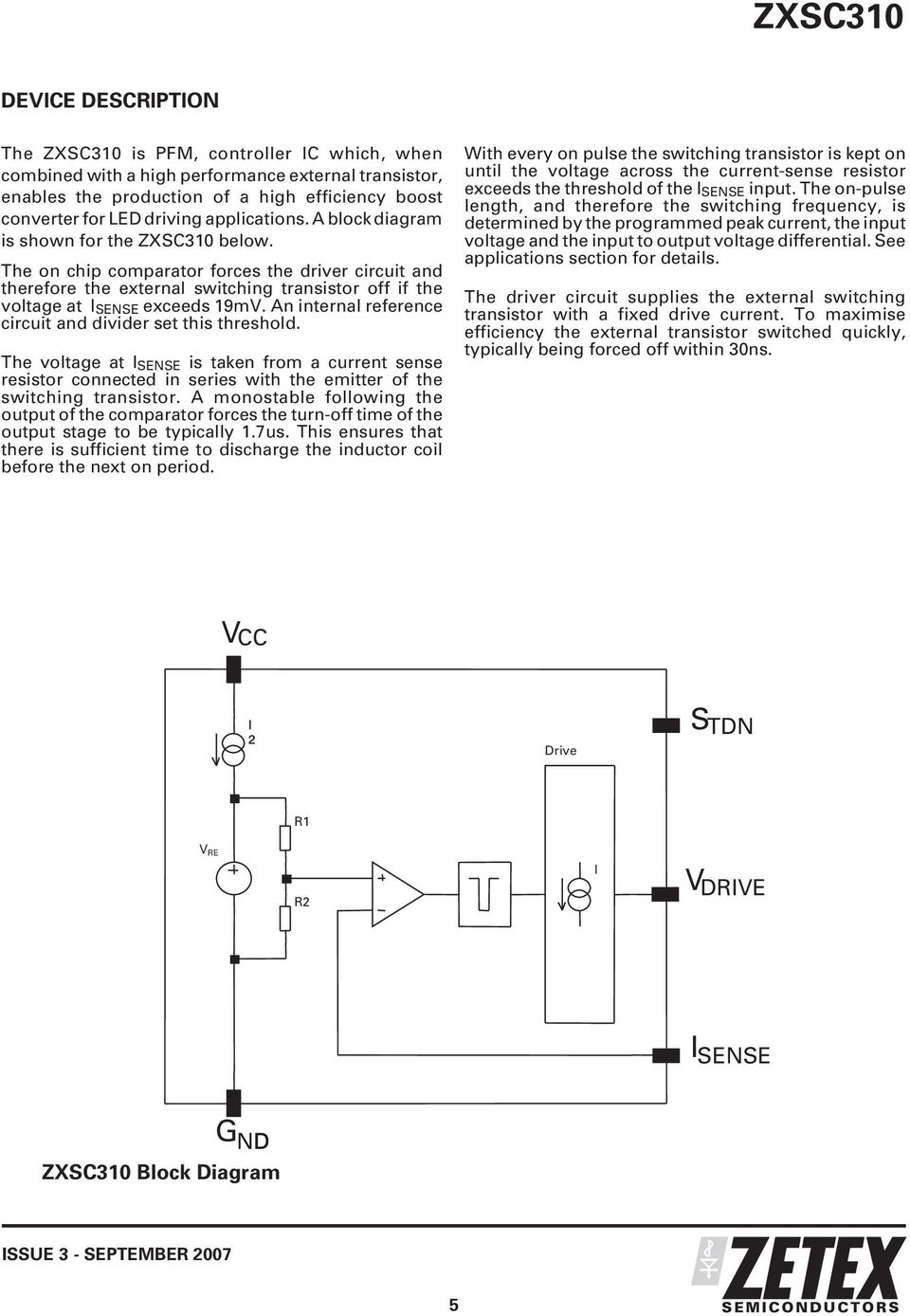 Zxsc310 Led Driver Solution For Lcd Backlighting Features Typical Correctness Of High Brightness Circuit Schematic Included The On Chip Comparator Forces And Therefore External Switching Transistor Off If