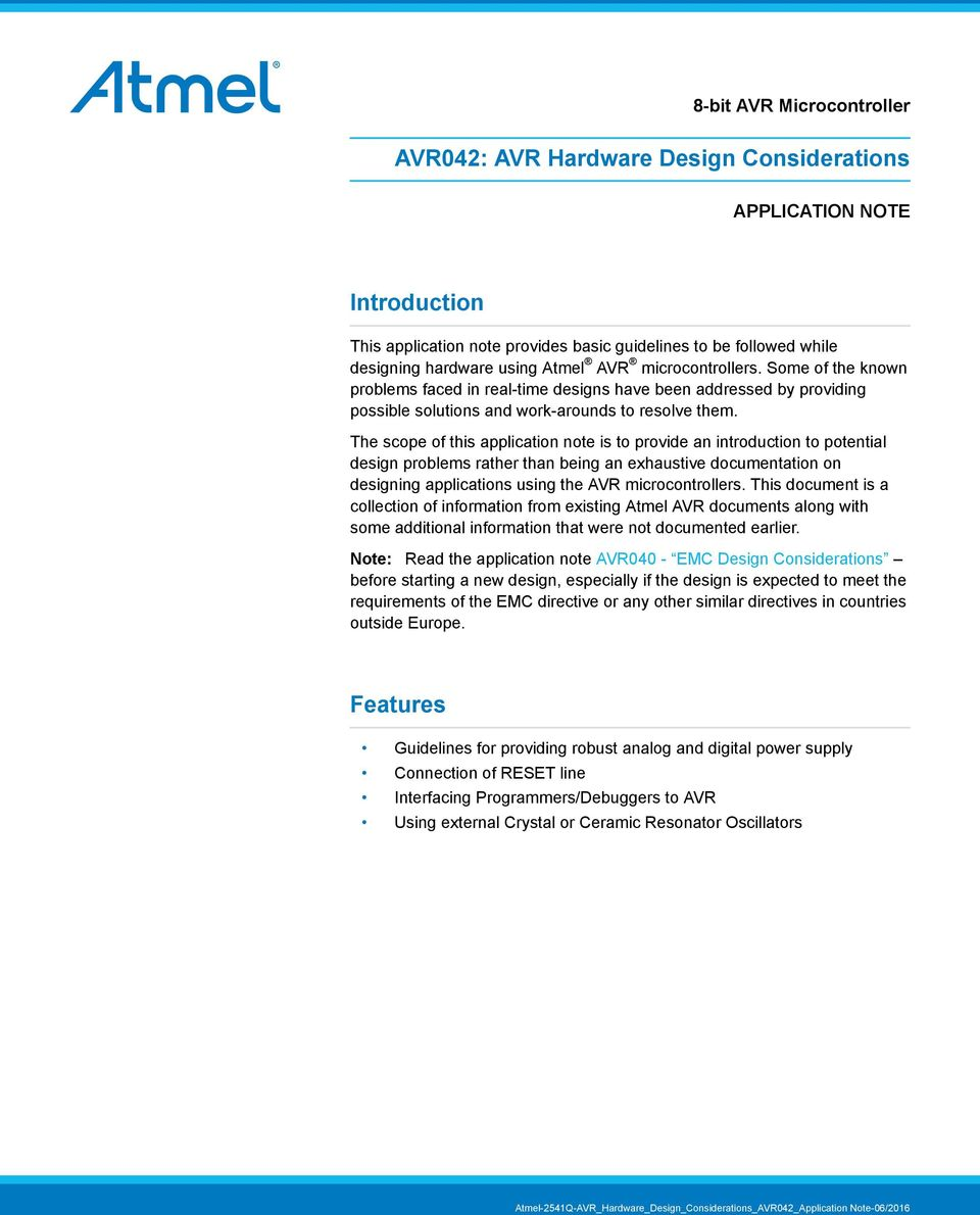 AVR042: AVR Hardware Design Considerations  Introduction  Features