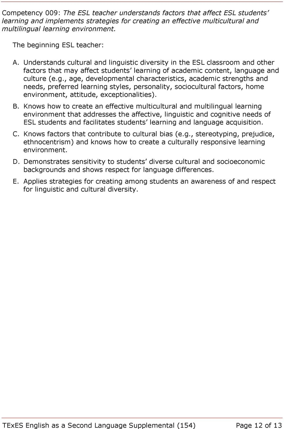 istic diversity in the ESL classroom and other factors that may affect students learning