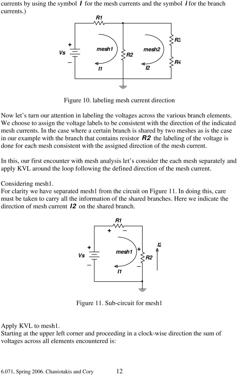 Circuit Analysis Using The Node And Mesh Methods Pdf Series Parallel First An Example Of A We Choose To Assign Voltage Labels Be Consistent With Direction Indicated