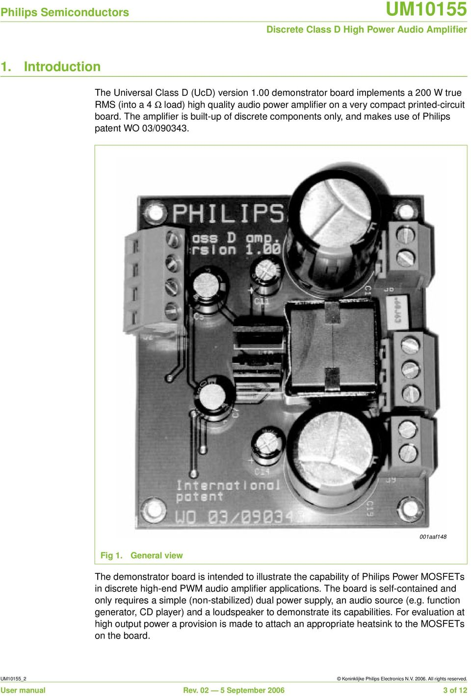 Um Discrete Class D High Power Audio Amplifier Document Information Semiconductor Circuits Electronics Textbook General View The Demonstrator Board Is Intended To Illustrate Capability Of Philips Mosfets In