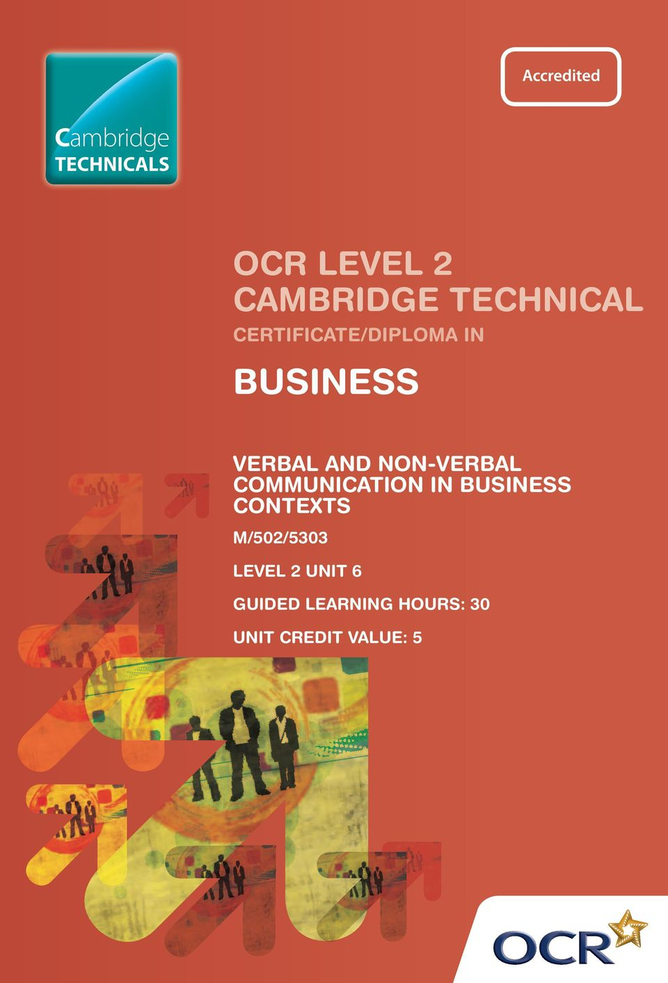 COMMUNICATION IN BUSINESS CONTEXTS M/502/5303 LEVEL 2