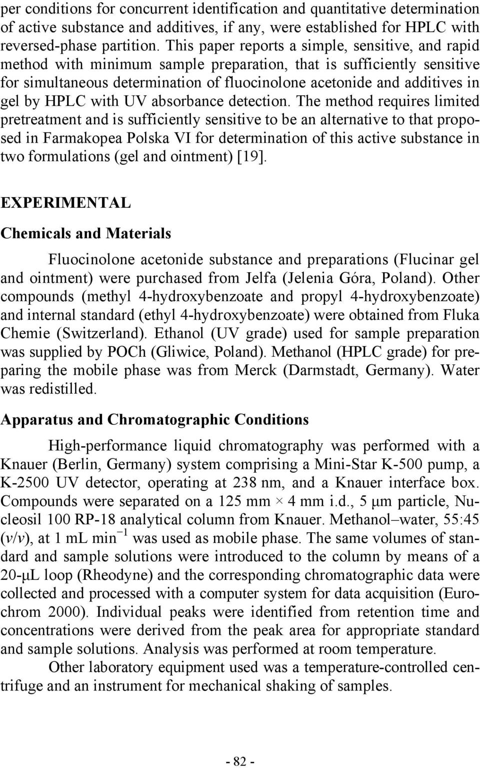 DEVELOPMENT OF A REVERSED-PHASE HPLC METHOD FOR ANALYSIS OF