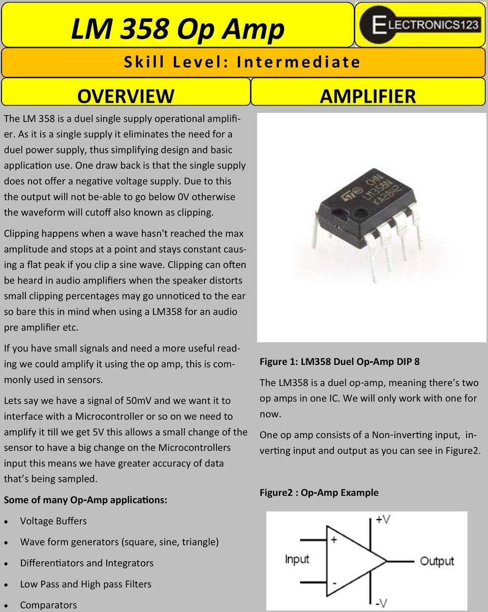 Lm 358 Op Amp If You Have Small Signals And Need A More Useful Ideas Circuit Of Transistor Amplifiers One Draw Back Is That The Single Supply Does Not Offer Negative Voltage