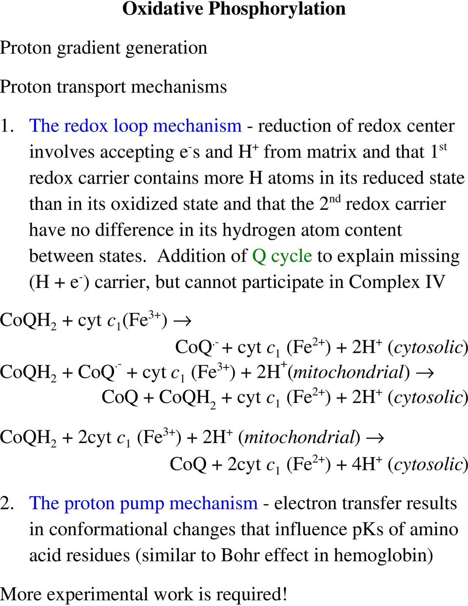 that the 2 nd redox carrier have no difference in its hydrogen atom content between states.