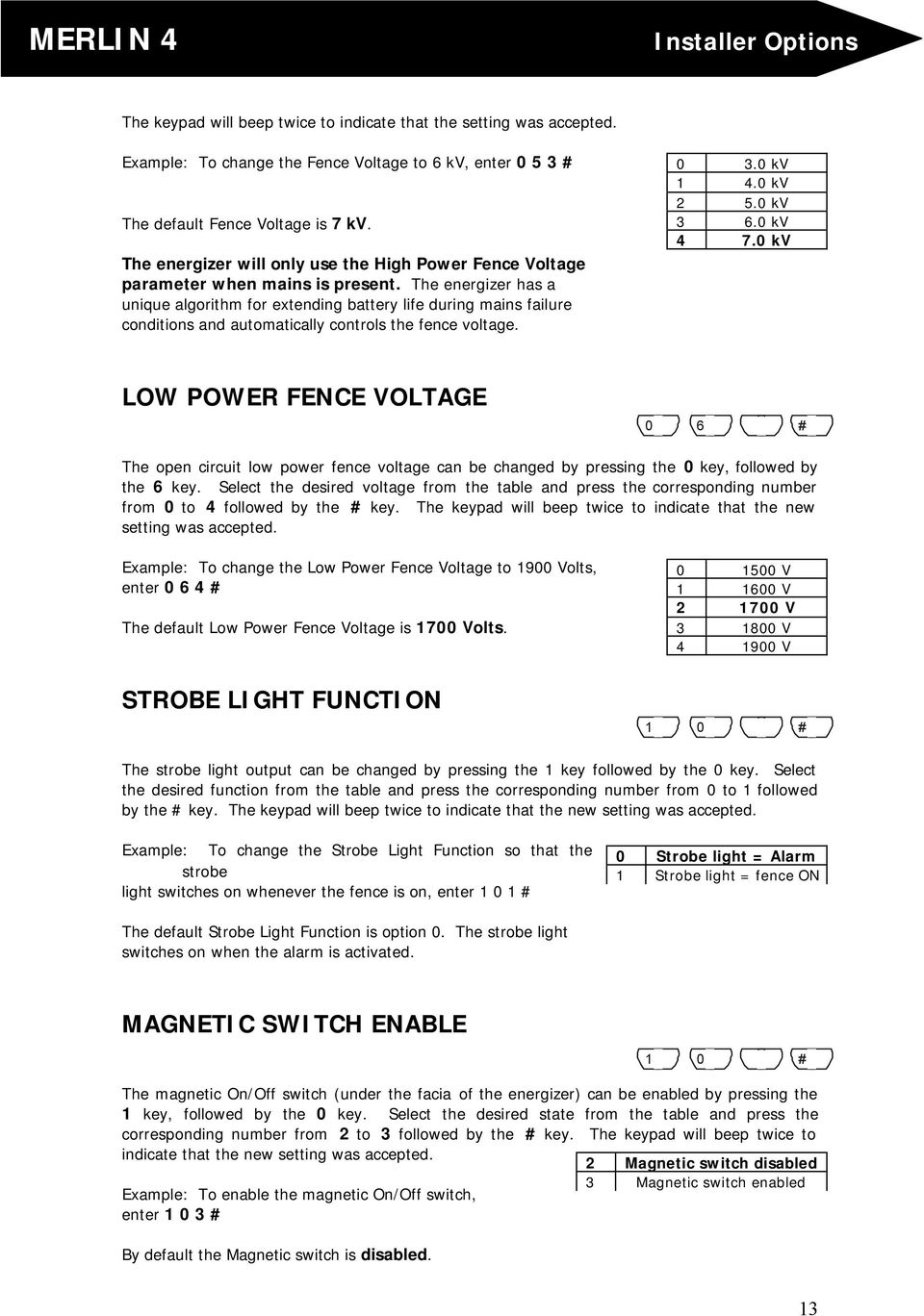 Electric Fence Energiser Pdf Mains Powered Energizers The Energizer Has A Unique Algorithm For Extending Battery Life During Failure Conditions And Automatically