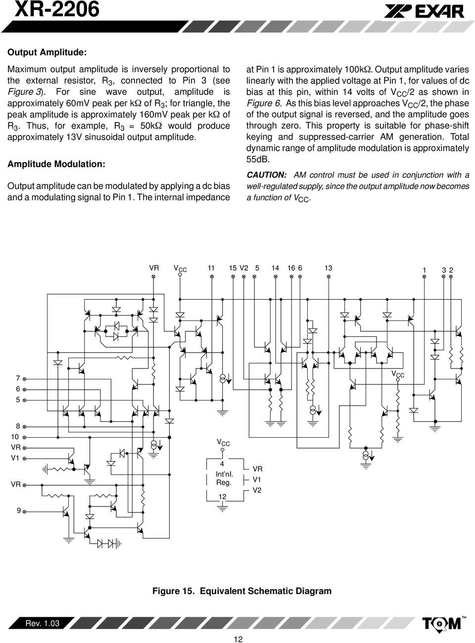 Xr 2206 Monolithic Function Generator Pdf Fm Modulation And Demodulation Circuit Diagram Pictures To Pin On Thus For Example R 3 0k Would Produce Approximately 3v Sinusoidal Output Amplitude