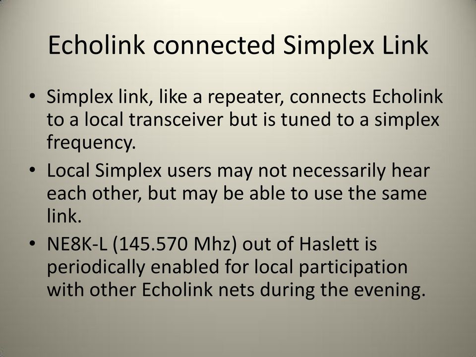 Echolink for Dummies  Seriously, if I can do it, so can you