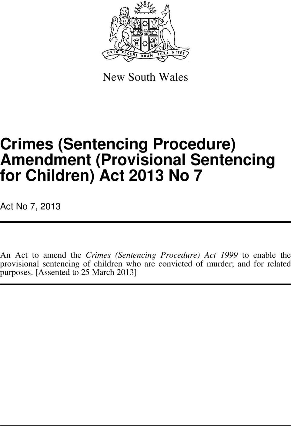 Procedure) Act 1999 to enable the provisional sentencing of children who
