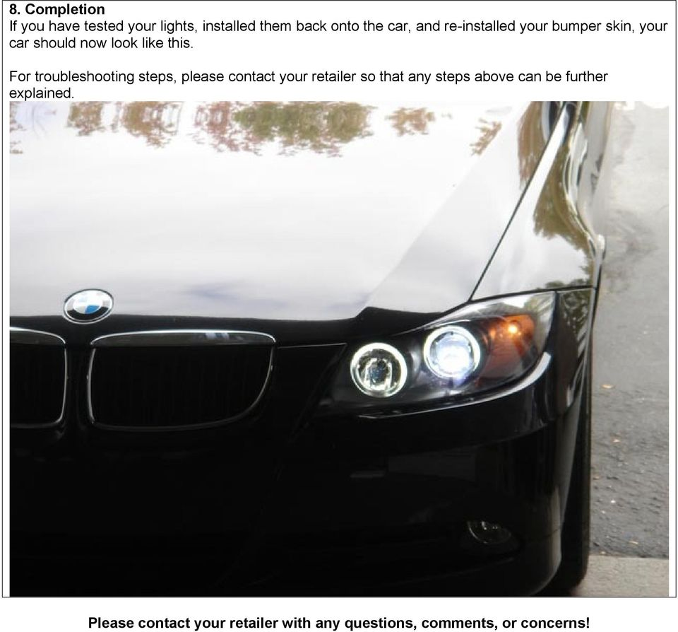 Projector90 Xenon Headlight Installation Guide Pdf Bmw E39 Angel Corner Signal Socketwiring Connectorbulb For Troubleshooting Steps Please Contact Your Retailer So That Any Above