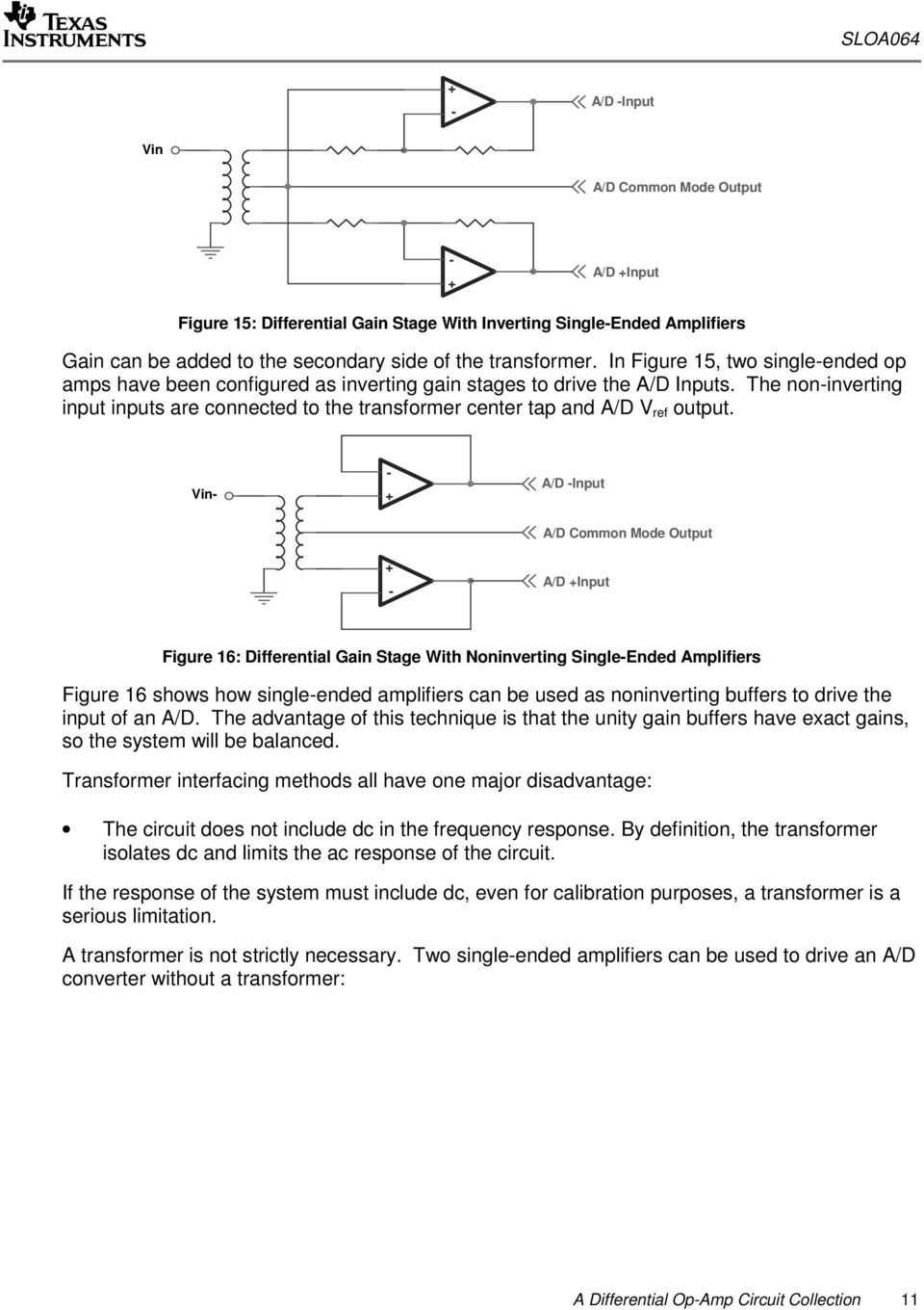 A Differential Op Amp Circuit Collection Pdf Figure 2a Singleended Amplifier With Dc Blocking Capacitor The Noninverting Input Inputs Are Connected To Transformer Center Tap And D V Ref