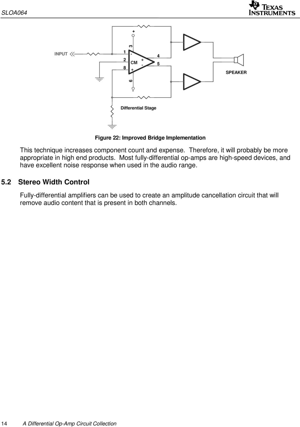 A Differential Op Amp Circuit Collection Pdf The Left Opamp In Is An Inverting Summer Integrator Most Fullydifferential Opamps Are Highspeed Devices And Have Excellent Noise Response When Used