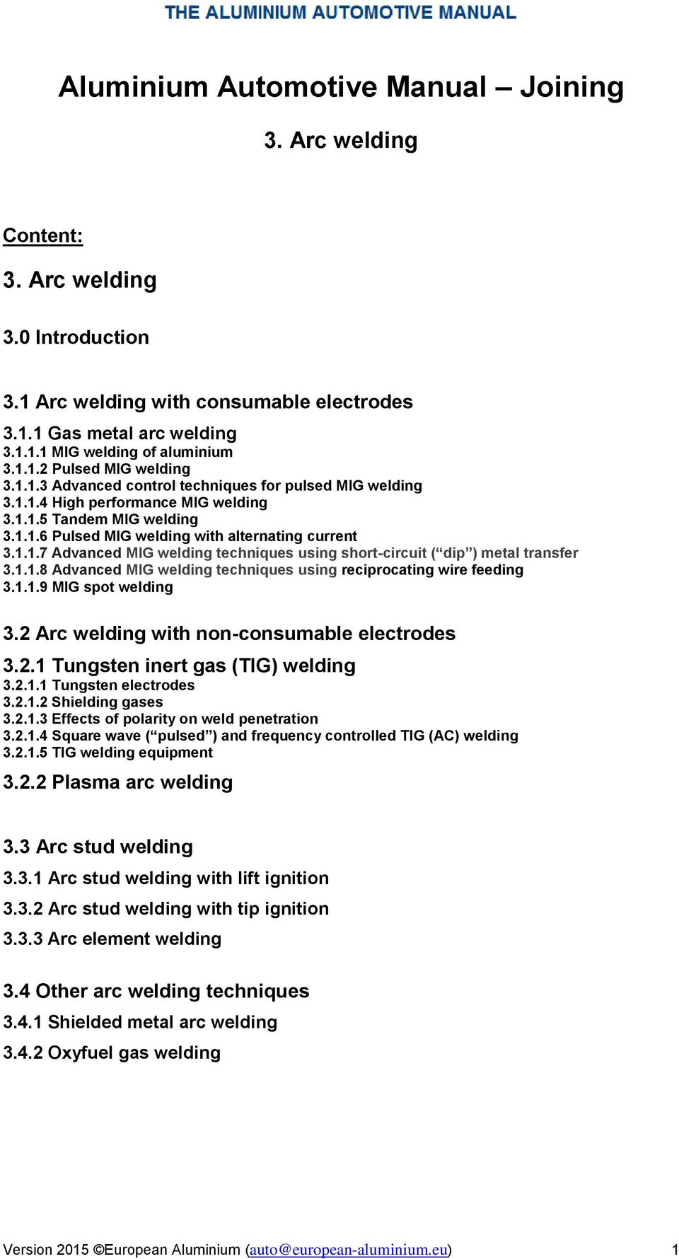 Aluminium Automotive Manual Joining Pdf Mig Welder Parts Related Keywords Suggestions 118 Advanced Welding Techniques Using Reciprocating Wire Feeding 3119 Spot