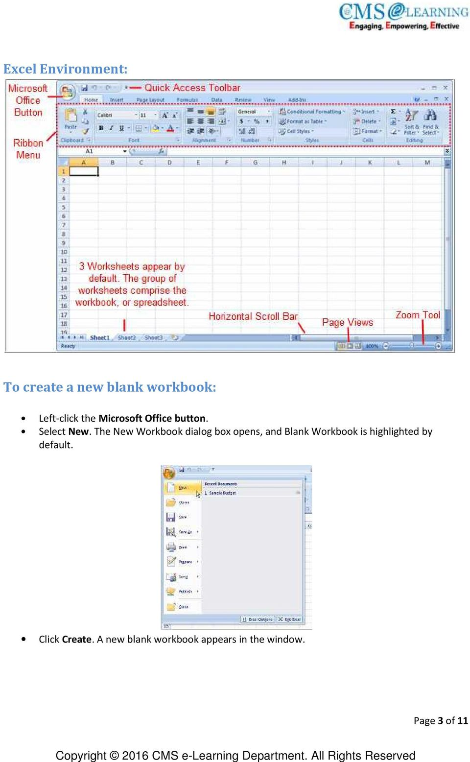 The New Workbook dialog box opens, and Blank Workbook is