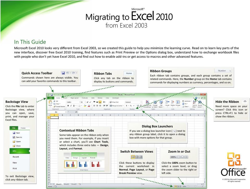 people who don t yet have Excel 2010, and find out how to enable add-ins or get access to macros and other advanced features. Quick Access Toolbar Commands shown here are always visible.