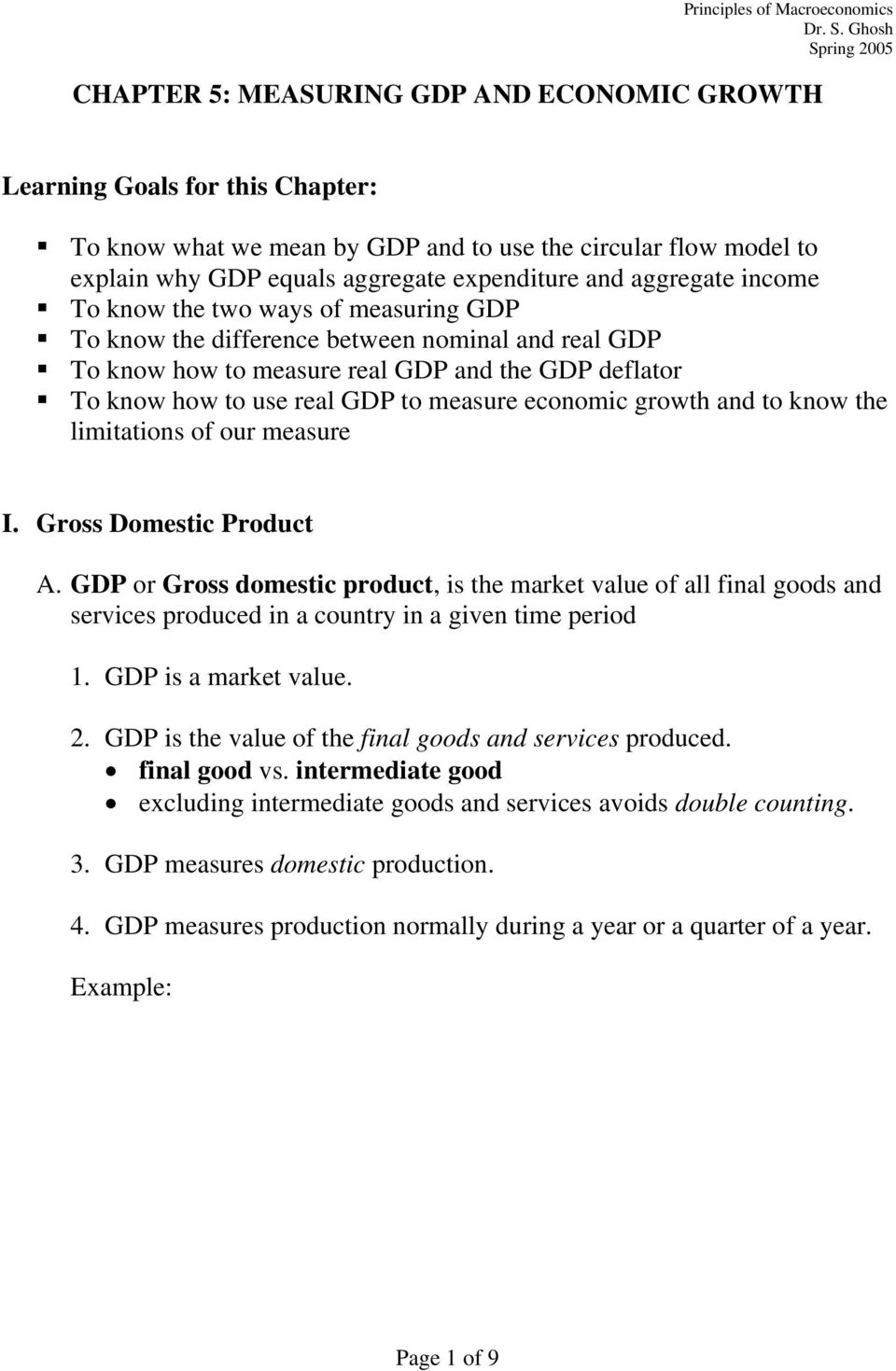 economic growth and to know the limitations of our measure I. Gross Domestic Product A.