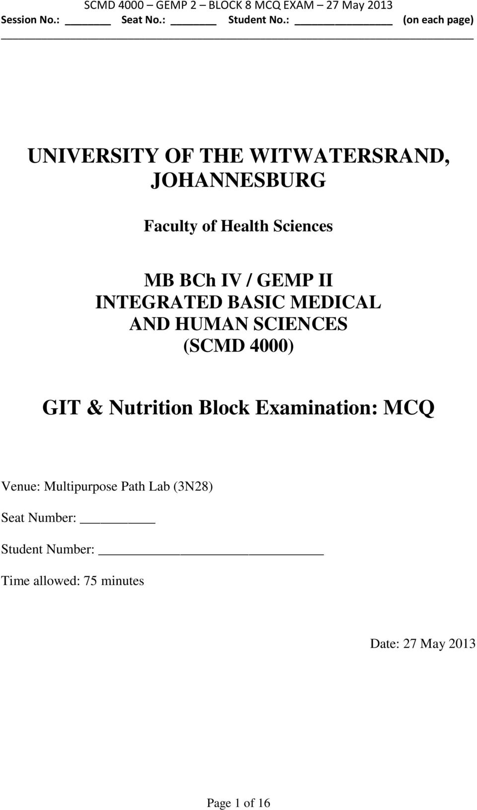 UNIVERSITY OF THE WITWATERSRAND, JOHANNESBURG  GIT & Nutrition Block