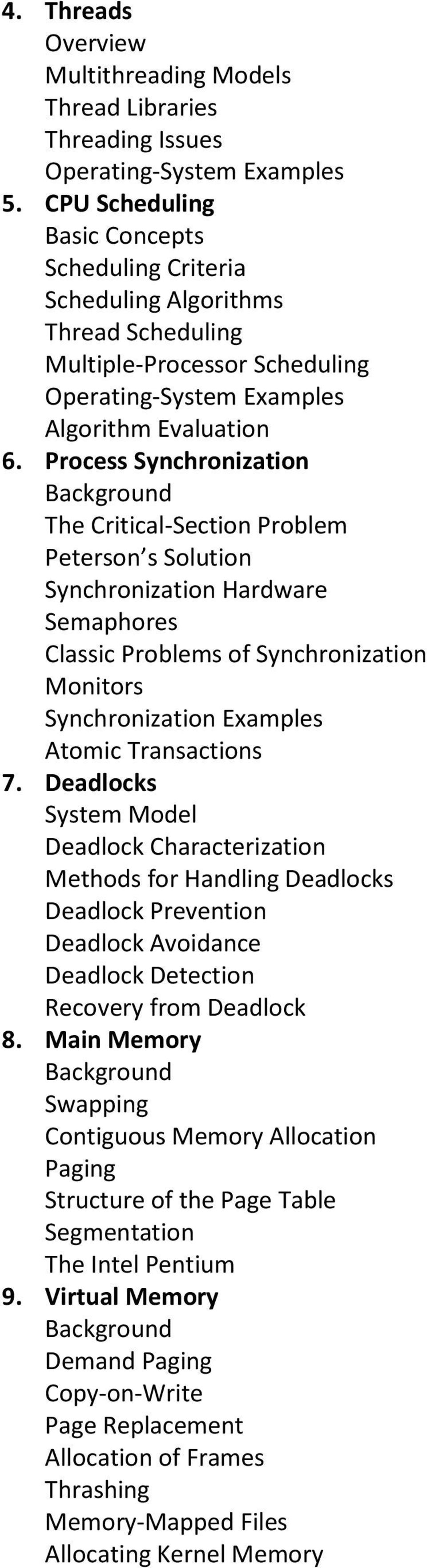 Process Synchronization The Critical-Section Problem Peterson s Solution Synchronization Hardware Semaphores Classic Problems of Synchronization Monitors Synchronization Examples Atomic Transactions