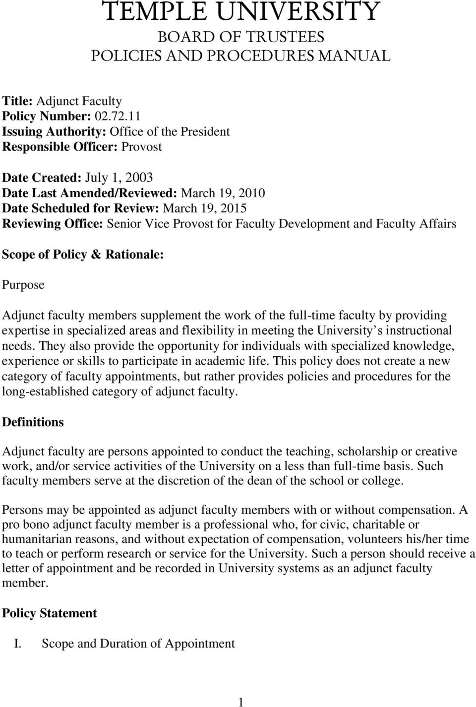 Office: Senior Vice Provost for Faculty Development and Faculty Affairs  Scope of Policy & Rationale