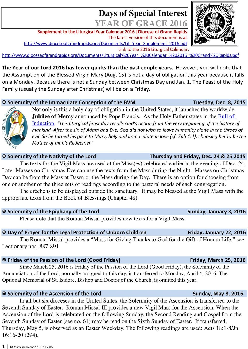 pdf The Year of our Lord 2016 has fewer quirks than the past couple years. However, you will note that the Assumption of the Blessed Virgin Mary (Aug.