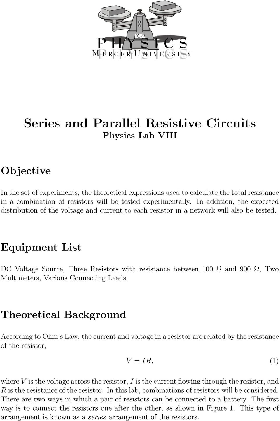 Series And Parallel Resistive Circuits Physics Lab Viii Pdf In Addition To Working Out The Resistance Ohms Law Can Be Used Equipment List Dc Voltage Source Three Resistors With Between 100 900