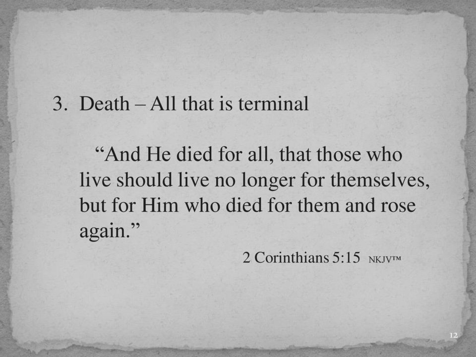 longer for themselves, but for Him who died