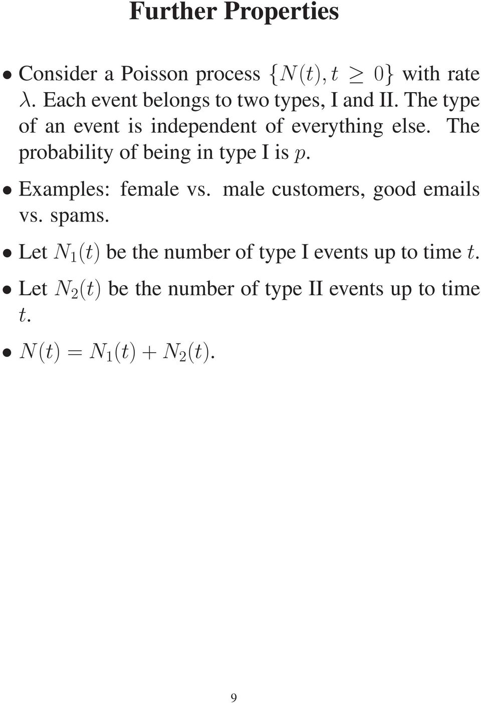The probability of being in type I is p. Examples: female vs. male customers, good emails vs. spams.