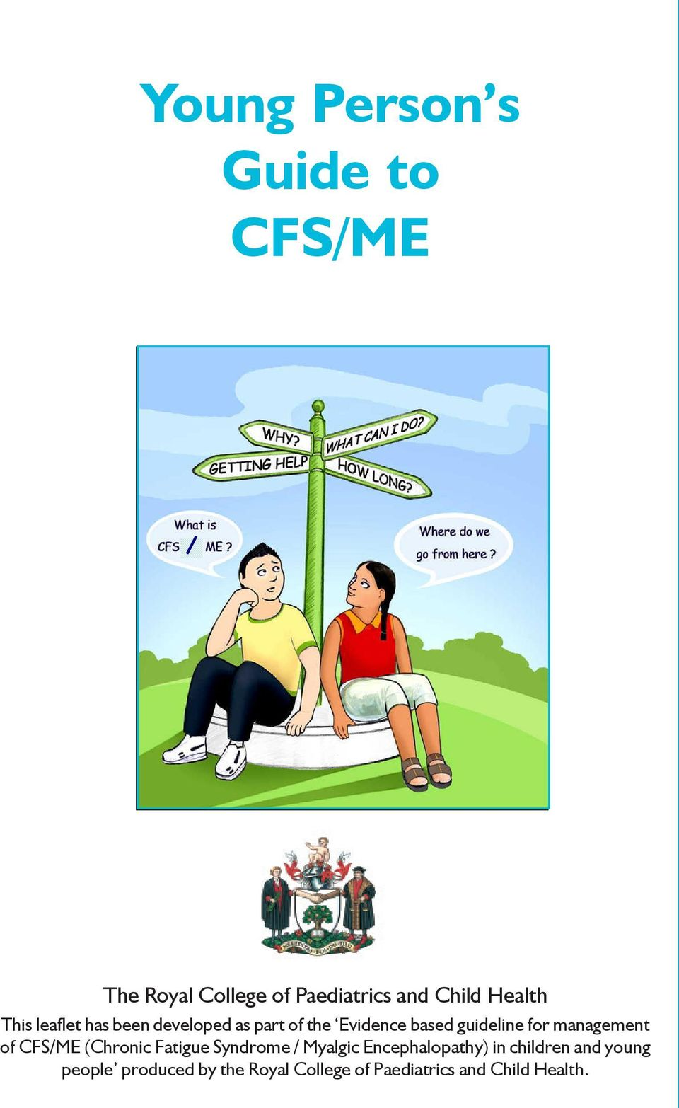 management of CFS/ME (Chronic Fatigue Syndrome / Myalgic Encephalopathy) in