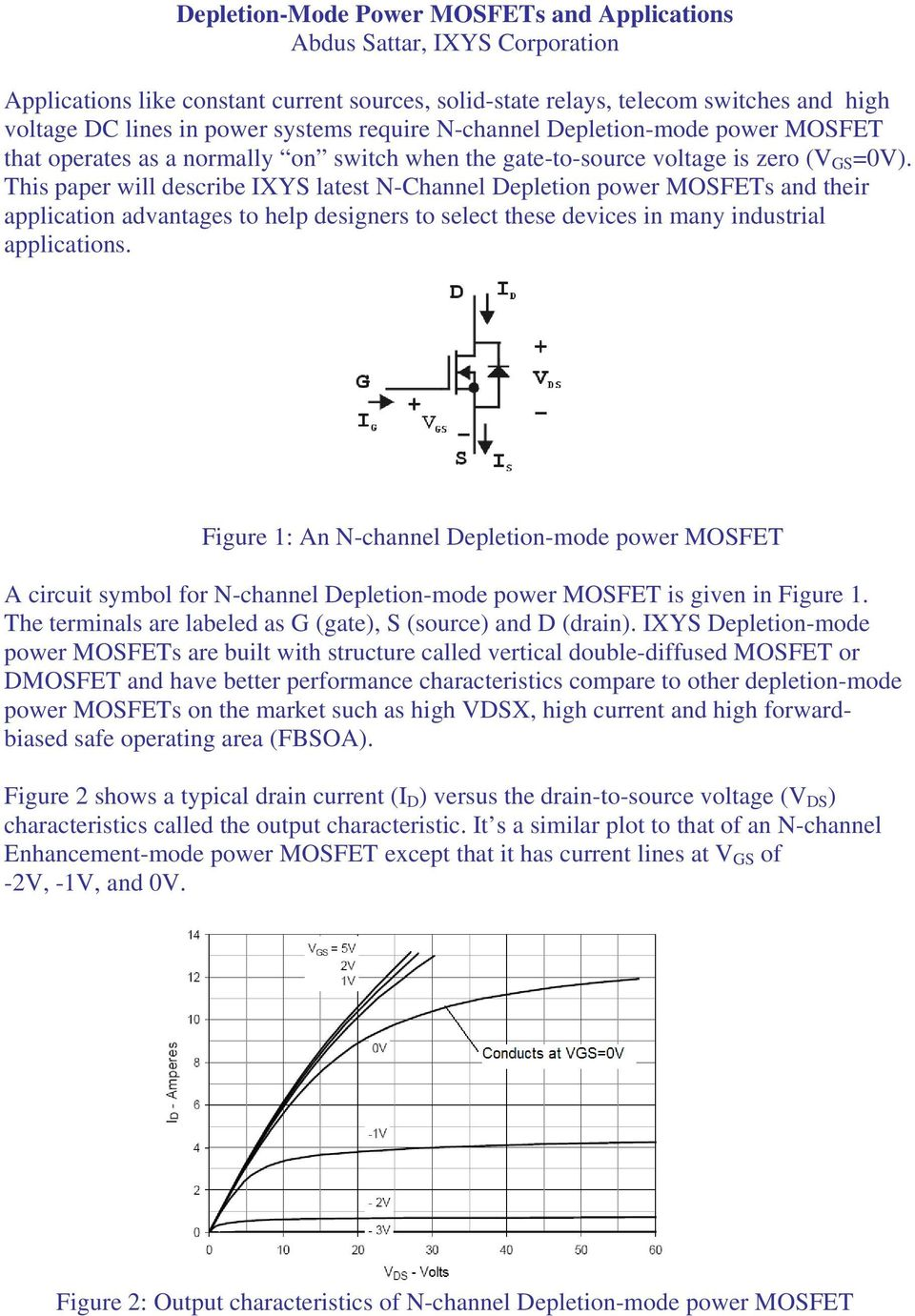 Depletion Mode Power Mosfets And Applications Abdus Sattar Ixys Constant Current Source Circuit This Paper Will Describe Xys Latest N Channel Epletion Their Application Advantages