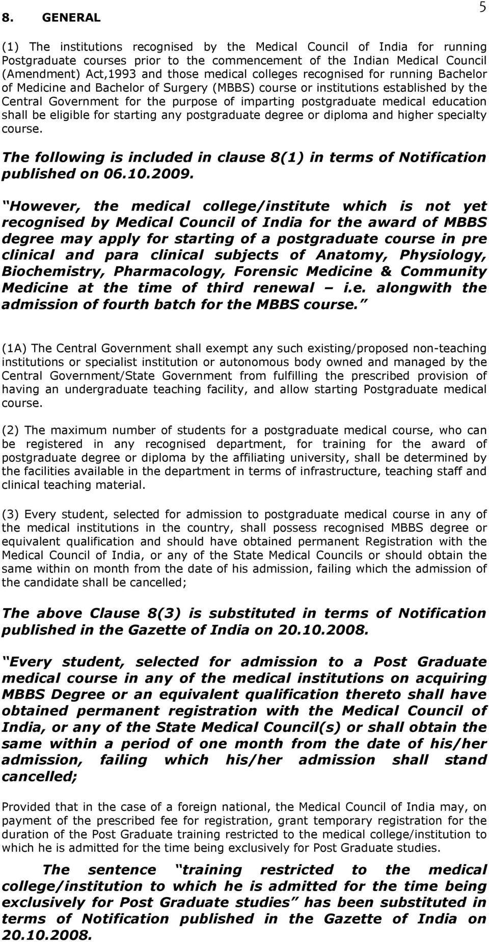 MEDICAL COUNCIL OF INDIA POSTGRADUATE MEDICAL EDUCATION