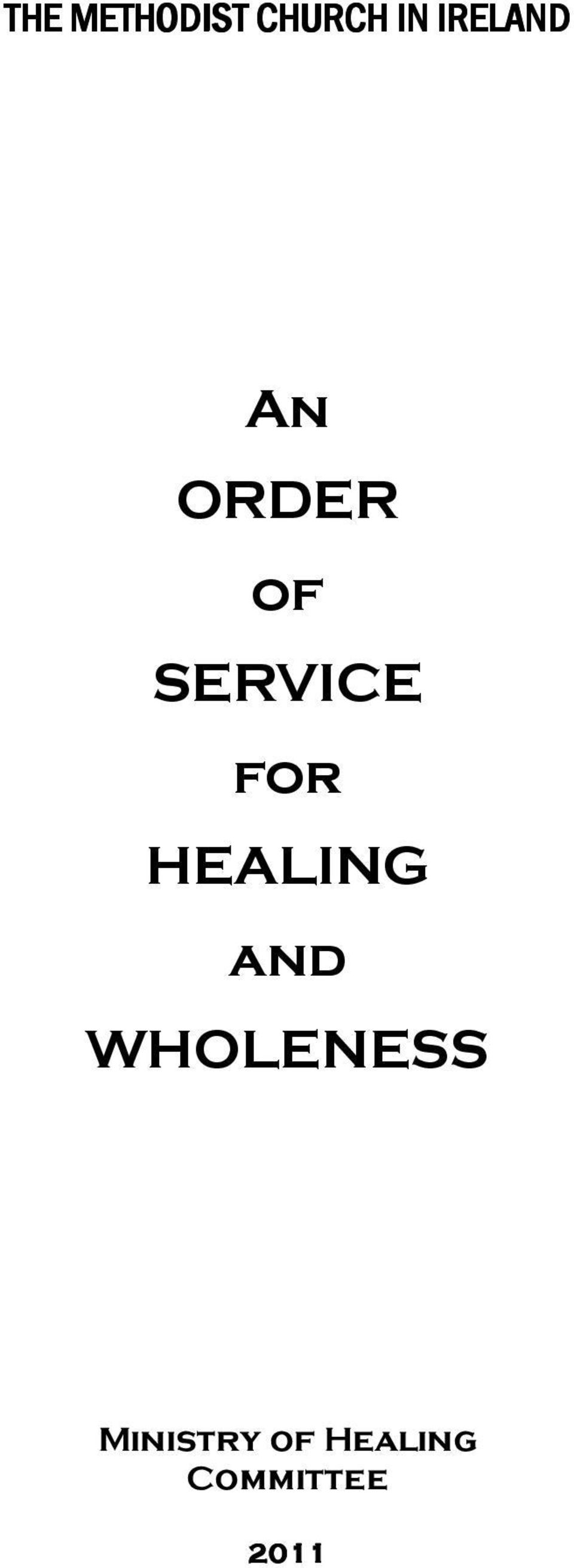 An ORDER of SERVICE for HEALING and WHOLENESS - PDF