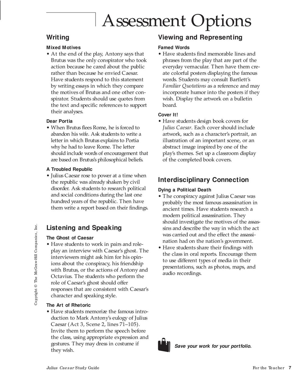 Julius Caesar Study Guide For the Teacher 7. Students should use quotes  from the text and specific references to support their analyses. Dear