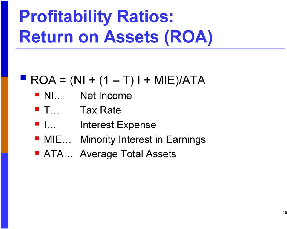 Income Tax Rate Interest Expense MIE Minority