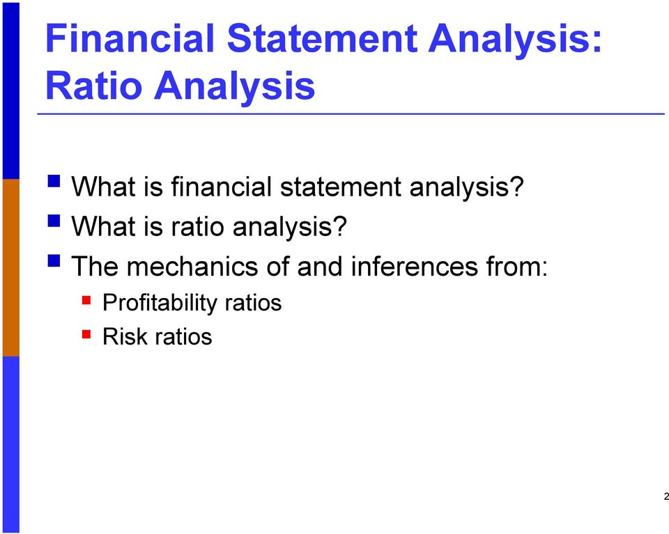 What is ratio analysis?