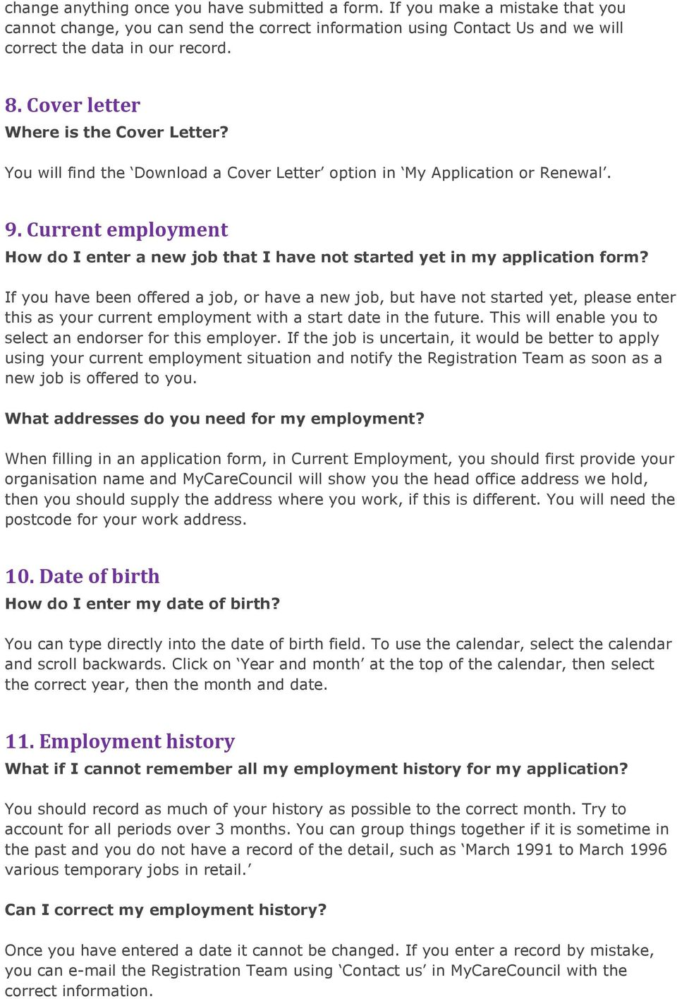 Current employment How do I enter a new job that I have not started yet in my application form?
