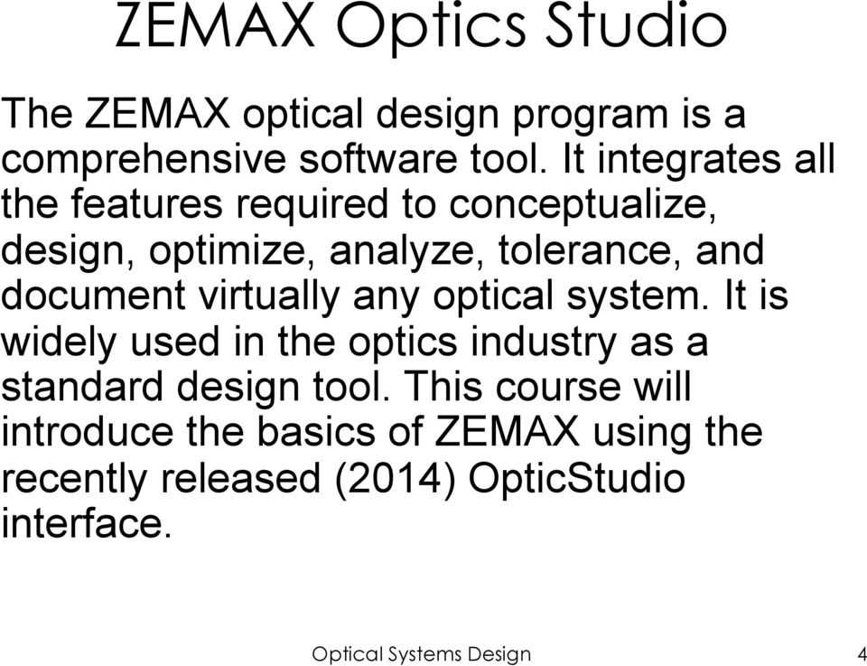 Optical Systems Design with Zemax OpticStudio  Lecture 1 - PDF