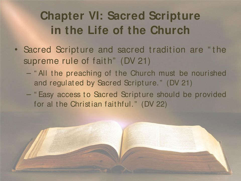 the Church must be nourished and regulated by Sacred Scripture.